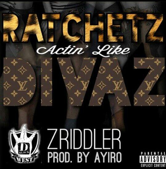 @DJ_IZE  http://t.co/0Ph5FaKA6S @DBLOCKWEST / #C2C presentz RATCHETZ ACTIN LIKE DIVAZ - @ZRiddler Prod.@Ayiro RT http://t.co/sbc5qf4Oe9""