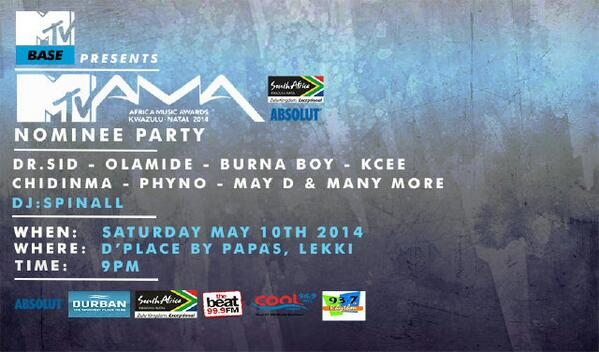 MTVBase MAMA is having a nominees' party featuring @IamDrSID @Olamide_YBNL @burnaboy @iam_kcee @chidinmaekile http://t.co/CpY5mIKweD