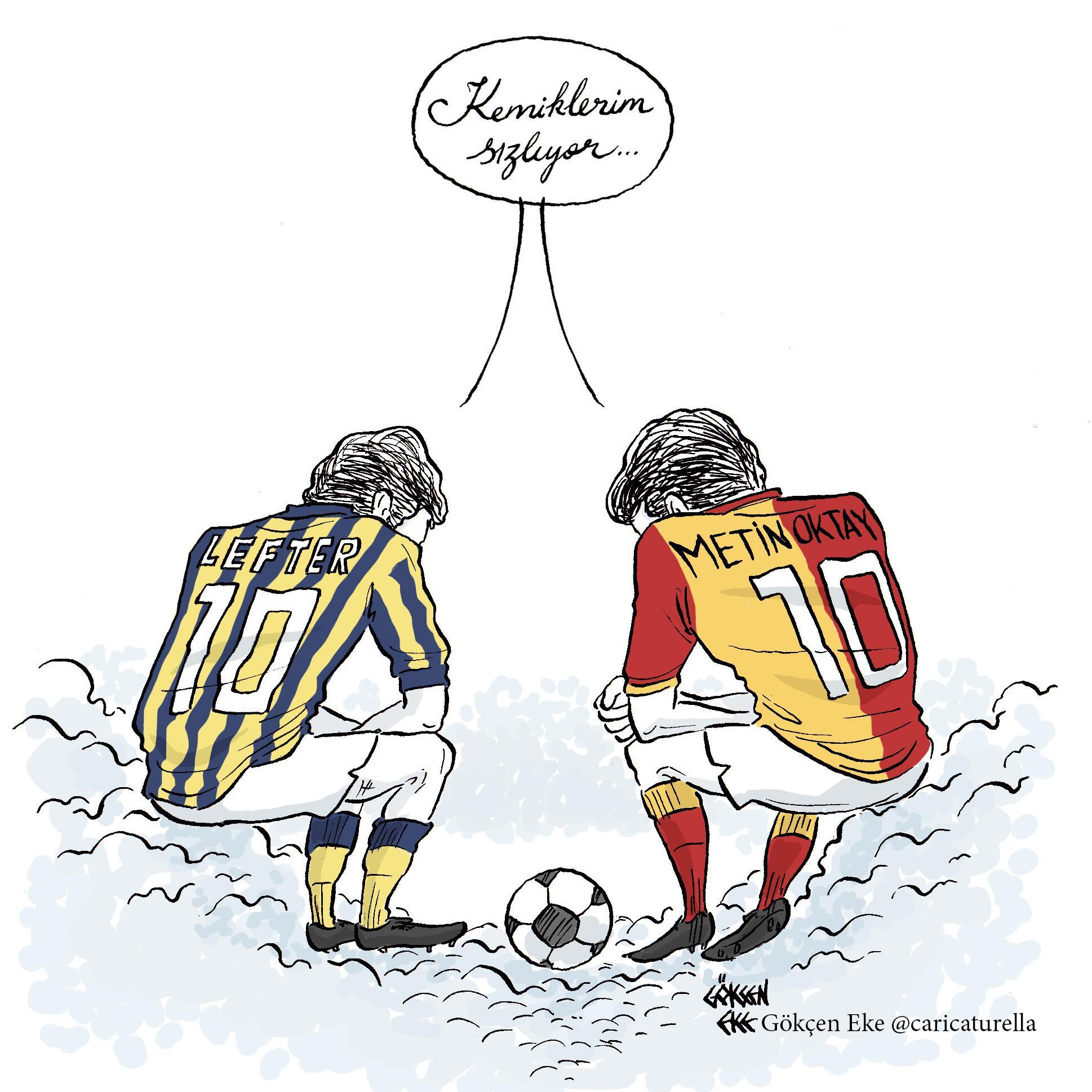 """""""Kemiklerim sızlıyor..."""" #Fenerbahçe #Galatasaray #LefterKüçükandonyadis #MetinOktay #Çubuklu #Parçalı #FB #GS http://t.co/5eKYPuWcZz"""