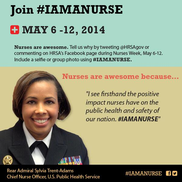 Attention all #Nurses: Tweet @HRSAgov with why nurses are awesome! Include a pic with #IAMANURSE! #NursesWeek http://t.co/ajOw5FHZgl