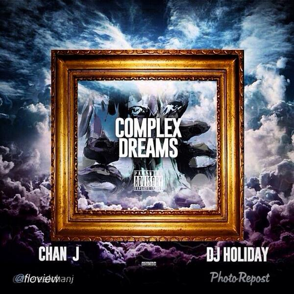 """Complex Dreams~ droppin' today!! Check it out on dattpiff.  S/O @therealchanj @therealjustiine from #TeamSoulAsylum http://t.co/K54C1vTKux"