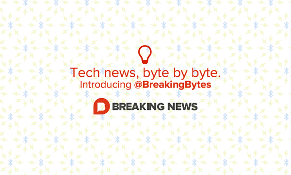 Follow our new account @breakingbytes for the latest in tech news and companies from startups to Apple and Amazon. http://t.co/XfkhkRALdJ