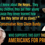 Koch-funded Americans for Prosperity still standing by Cliven Bundy after his racist rant http://t.co/RouGtzrrDB