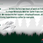 RT @mnwild: Dont forget to get this ready for your boss tomorrow! #mnwild & @mySArewards with a message about the late Game 4. http://t.co/yAXpxvVvwh