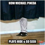 RT @SportsNation: This is how Michael Pineda plays hide & go seek. http://t.co/lqusVXuIiM