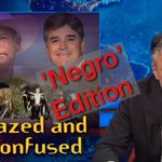 RT @Politics_PR: Sean #Hannity on Bundy 'Negro' Remarks: 'Beyond Repugnant to Me' http://t.co/Bi7l733azf #p2 #Uniteblue #tcot http://t.co/iInx5GBxhl