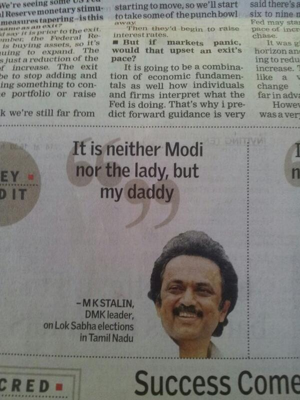 In the immortal words of Mu Ka Stalin 'Neither Modi nor Lady, vote for Daddy' http://t.co/QcjPjbynfI
