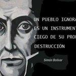 """""""Un pueblo ignorante es un instrumento ciego de su propia destrucción"""" - Simón Bolívar https://t.co/bNQcXriPQP"""