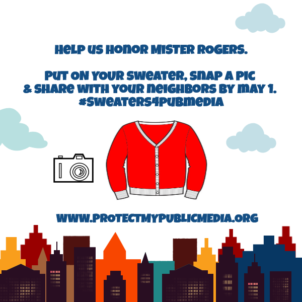 Have you put on your #MisterRogers sweater for public media? http://t.co/VPMGqC41Qd #pubmedia #Sweaters4PubMedia http://t.co/CWbaHHDQW6