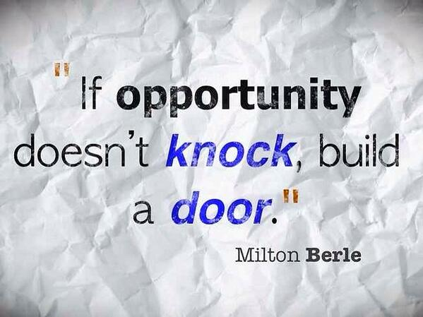 """If #Opportunity doesn't knock, build a door!""   Milton Berle  #Acting #Actor #Hosting . http://t.co/vbkQHPv9V4"