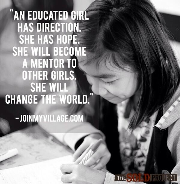 """An educated girl has direction. She has hope. She will become a mentor to other girls. She will change the world."" http://t.co/ZmVmmfDS6w"