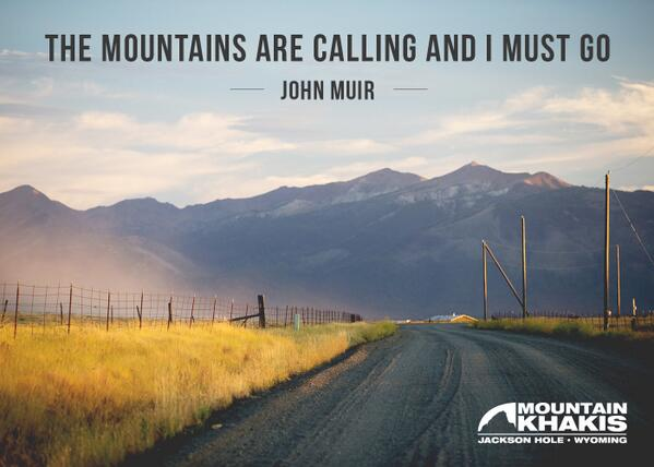 'The Mountains are Calling and I Must Go' - Muir #WorkHardPlayHarder http://t.co/dXvxqOAXAy