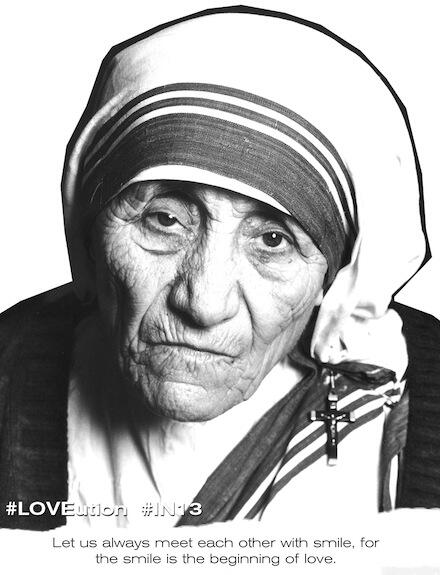 Let us always meet each other with smile... #MotherTheresa #IN13 #LOVEution #EVOLution http://t.co/p0tfDjbyx4
