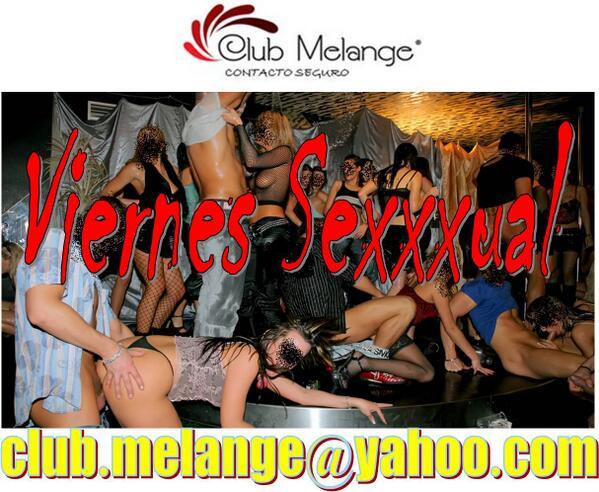 Club Melange (@ClubMelange): *Viernes Sexxxual en @ClubMelange a partir de 10:00 P.M. http://t.co/XjnIpNonB8