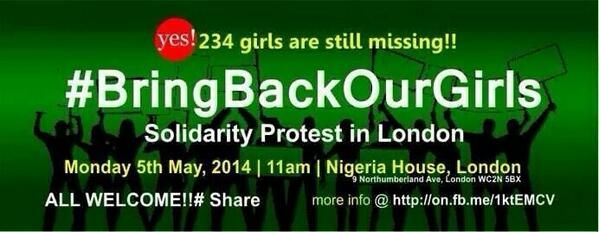 #BringBackOurGirls #LondonDemonstration 5th May at 11am http://t.co/g69mOldkz7