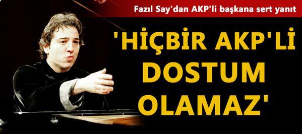 Muhalif Gazete (@muhalifgazete): Fazıl Say'dan AKP'li başkana sert yanıt http://t.co/7GiciuszN5 http://t.co/IpldvszfYv