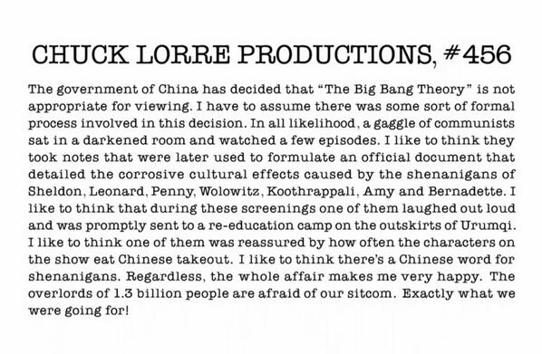 Producer Chuck Lorre on China's takedown order for the show. Nicely done. #TBBT http://t.co/mgH9ae6EzG