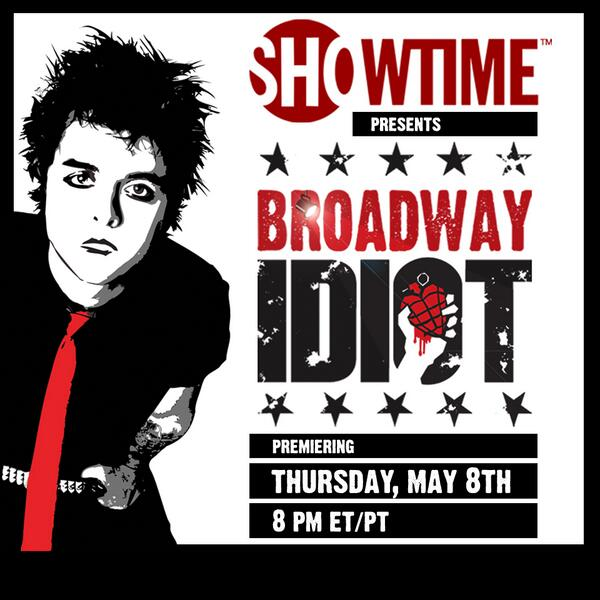 #IdiotNation The @broadwayidiot documentary will have its broadcast premiere on @SHO_Network on May 8th (ET)! http://t.co/BhfxLqH3BN