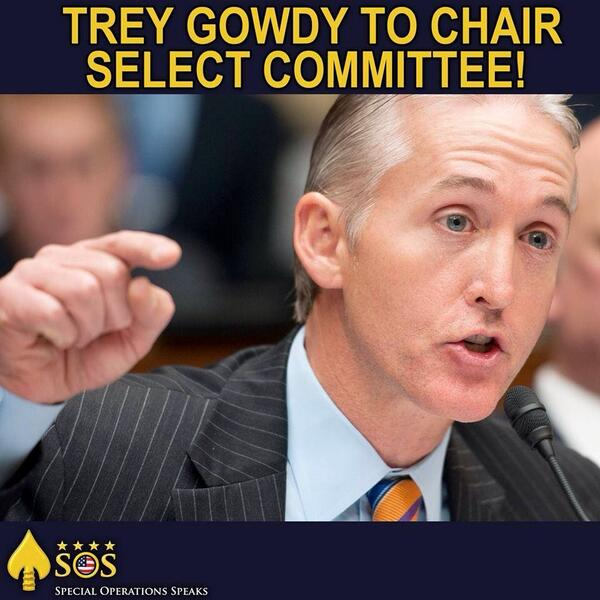 """@LeMarquand: BOOM‼️TREY GOWDY to Chair Select Committee....#BENGHAZI http://t.co/yHOL73etG5"" Best news n 6 yrs."