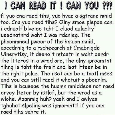 Amazing human mind. RT if you can read this. http://t.co/gZw7zwwEnw