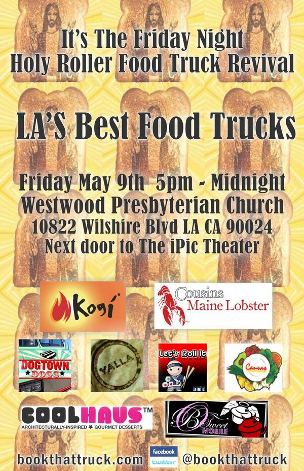 This FRIDAY in Westwood! @letsrollittruck @CoolhausLA @BSweetMobile @kogibbq @YallaTruck @dogtowndog + more!! http://t.co/w3th2Tznl9