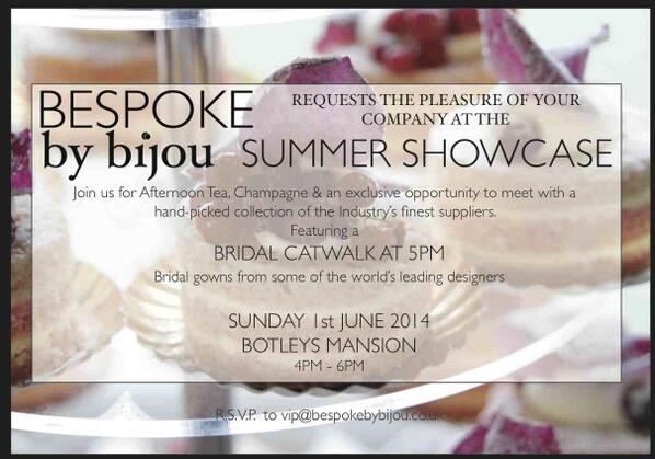 DATE CONFIRMED for the Bespoke by Bijou Summer Showcase.  1st June @botleysmansion from 4pm. RSVP 0845 1309966 xx http://t.co/7ZY9RzkbD0