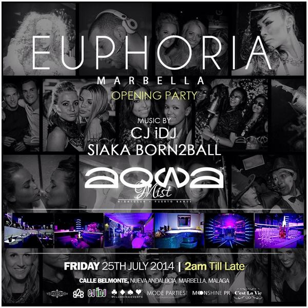 Make sure you are in #Marbella end of July for @EuphoriaVIP Opening party at @AqwaMist Fri25thJULY14 http://t.co/UFvDg3M9ms