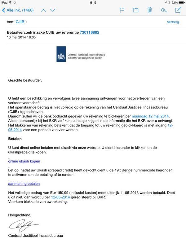 WAARSCHUWING @CJIBnl Pishing mail gekregen van criminelen, zogenaamd via #CJIB http://t.co/uKmDQNkgPZ