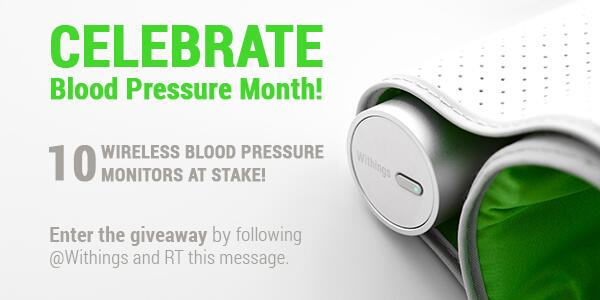 To celebrate Blood Pressure Month, we are giving away 10 Withings Wireless Blood Pressure Monitors. RT ! http://t.co/Q2vroOAA6U