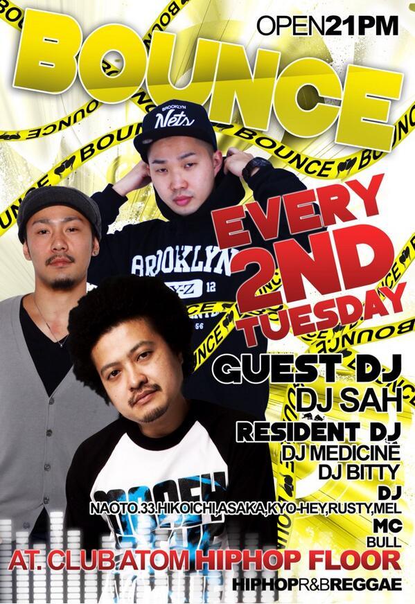 明日はいよいよ #火曜ATOM New Party  「BOUNCE」  Resident DJには @dj_bitty さんとおれ!  Guest DJの @DJ_SAH さんのVDJ Playも激ヤバ!  是非遊びに来て下さい! http://t.co/o9RGcBKYgG