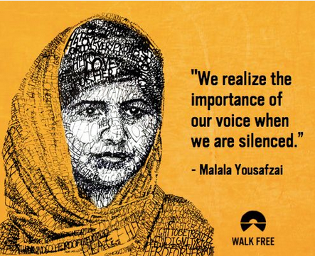 """""""We realize the importance of our voice when we are silenced."""" - Malala Yousafzal via @walkfree http://t.co/r5Z5FhCHnu"""