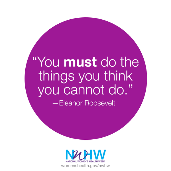 """You MUST do the things you think you cannot do.""    – Eleanor Roosevelt  #NWHW http://t.co/1uEboMUBt0"