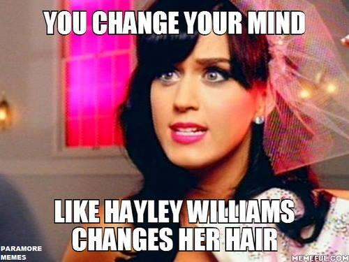 """You change your mind like Hayley Williams changes her hair"" @yelyahwilliams hahahah http://t.co/vzslQuG27Q"