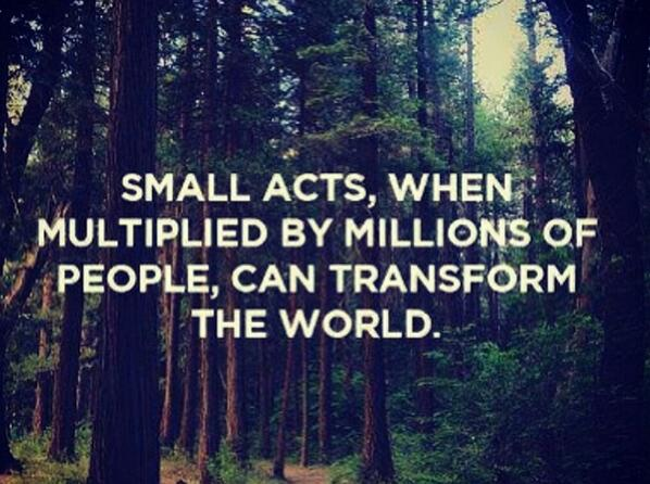 You can change the world...In many small ways #BeTheChange #actsofkindness http://t.co/xcP8JmVZJT