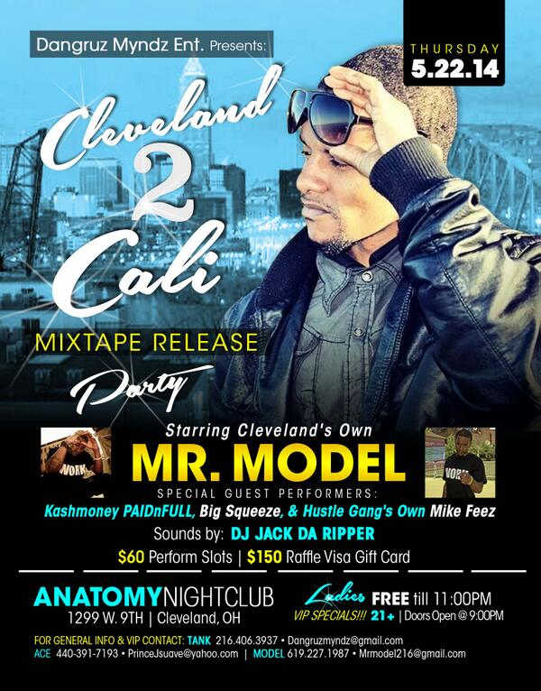@cash21684baby Join us @AnatomyClevelnd for the official @MrModel Cleveland 2Cali mixtape release party!!! http://t.co/KU2J5Ji77q