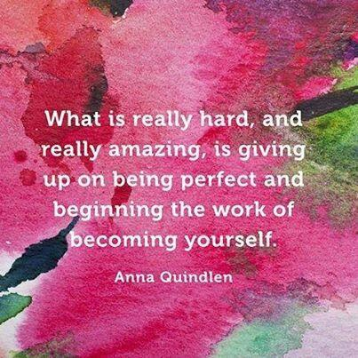 """Are you """"giving up on being perfect and beginning the work of becoming yourself?"""" (h/t @AdiosBarbie) http://t.co/6Oqwgw2Bdz"""