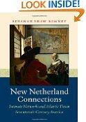 #10: New Netherland Connections: Intimate Networks and Atlantic Ties in Seventeenth-Century America (Published fo... http://t.co/roL3cio2mP