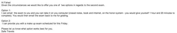@fahad_aldaajani أعطاني خيارات من ضمنها ان يرسل لي الإختبار بكل ثقة لكي أحله كما يحله الطلاب. http://t.co/DtEviPGctQ