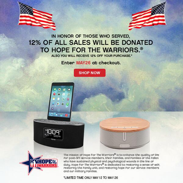 Now through 5.26.14, iHome will donate 12% of Sales to Hope for the Warriors.  You'll also save 12% on your order! http://t.co/jgyOmGwGIU