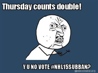 HAHAHAHAHAAH RT @CanadiensMTL: N'oubliez pas! / Don't forget! #NHL15Subban http://t.co/ZBzAo2uELO