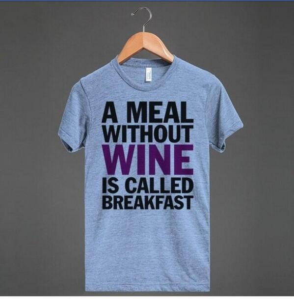 """A meal without wine is called breakfast"" via @Virginia_Delish http://t.co/k3z40eguSJ http://t.co/ULwxoz0XrK"
