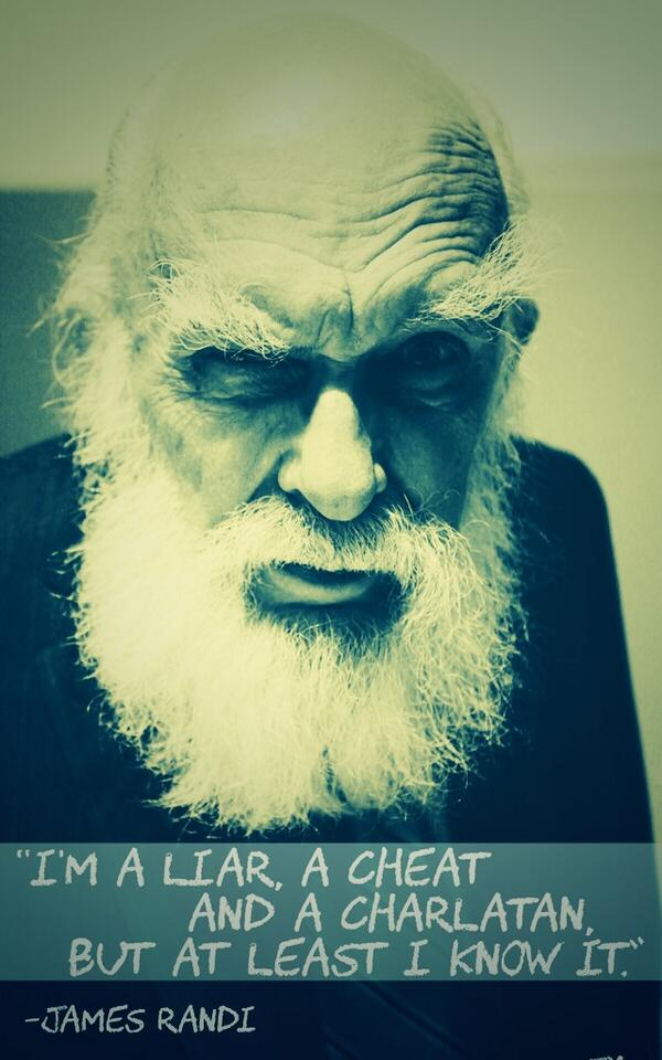 """I'm a liar, a cheat and a charlatan, but at least I know it.""   -James Randi #Magic http://t.co/Ankwamhgny"