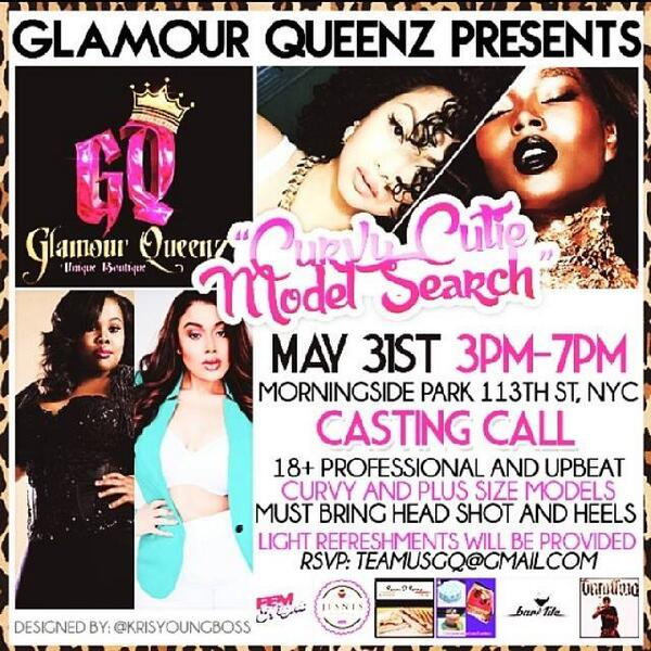 DO YOU HAVE WHAT IT TAKES TO BE A CURVY CUTIE? RSVP: #GlamourQueenz #NYC #PlusSizeModel