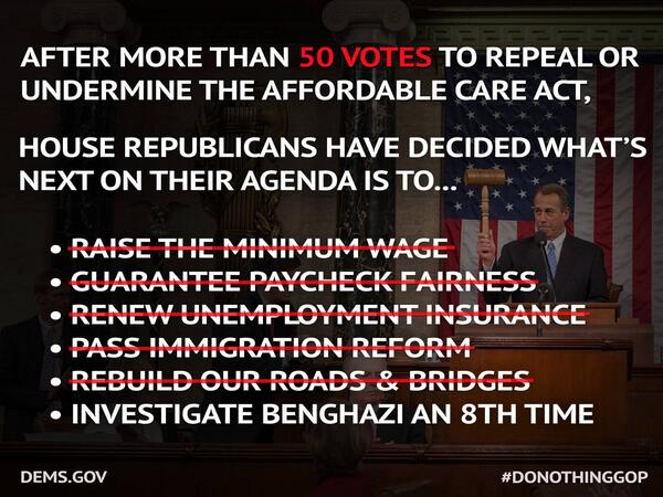 The Do-Nothing GOP refuses to #RaiseTheWage, guarantee #equalpay, #RenewUI and pass #ImmigrationReform http://t.co/KnJp7oZYbu