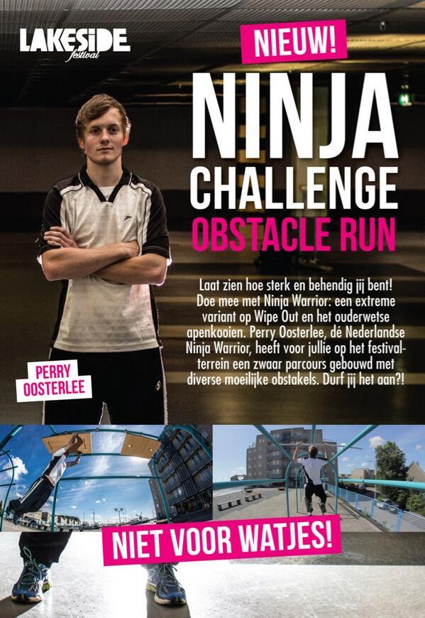Ga de uitdaging aan en doe mee met de Ninja Challenge Obstacle Run tijdens #Lakeside2014! Durf jij het aan? http://t.co/H7eXWlwVcu