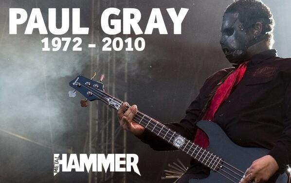 Four years ago today, one of @slipknot's founding members passed away. R.I.P Paul. http://t.co/aas7Xr6U6U