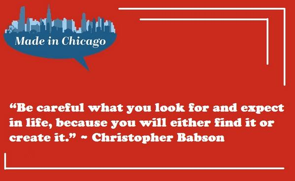"""Be careful what you look for...""  ~ Christopher Babson #motivational #Speaker #quotes http://t.co/wSwo6YXpvz"