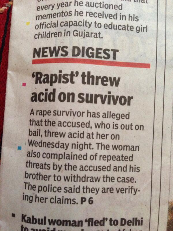 Rape accused was let out on bail n is now accused of acid throwing n all police says is they'll verify! #Incredible http://t.co/RxKSwPtpxS