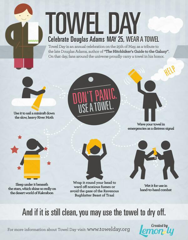 Don't panic, it's only #towelday http://t.co/UMvCxlYVzO http://t.co/dQuUg51FHX