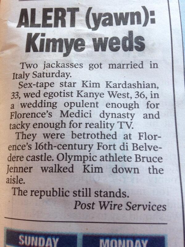 Me 3 RT @si_vault: I like how the NY Post handled the Kanye West/Kim Kardashian wedding news. http://t.co/KOenFhe201